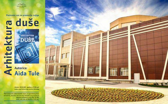 """Gradska biblioteka Visoko organizuje promociju knjige """"Arhitektura duše"""", autorice Aide Tule"""